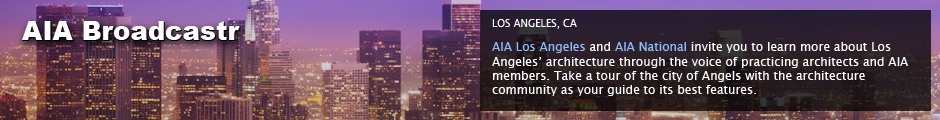 AIA Cities: Los Angeles, CA: AIA Los Angeles and AIA National invite you to learn more about Los Angeles' architecture through the voice of practicing architects and AIA members. Take a tour of the city of Angels with the architecture community as your guide to its best features.