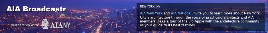 AIA Cities: New York, NY: AIA New York and AIA National invite you to learn more about New York City's architecture through the voice of practicing architects and AIA members. Take a tour of the Big Apple with the architecture community as your guide to its best features.