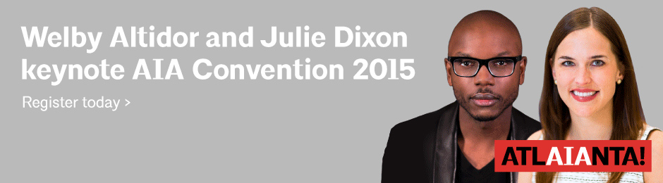 Welby Altidor and Julie Dixon Keynote at 2015 AIA National Convention