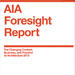 The AIA Foresight Report